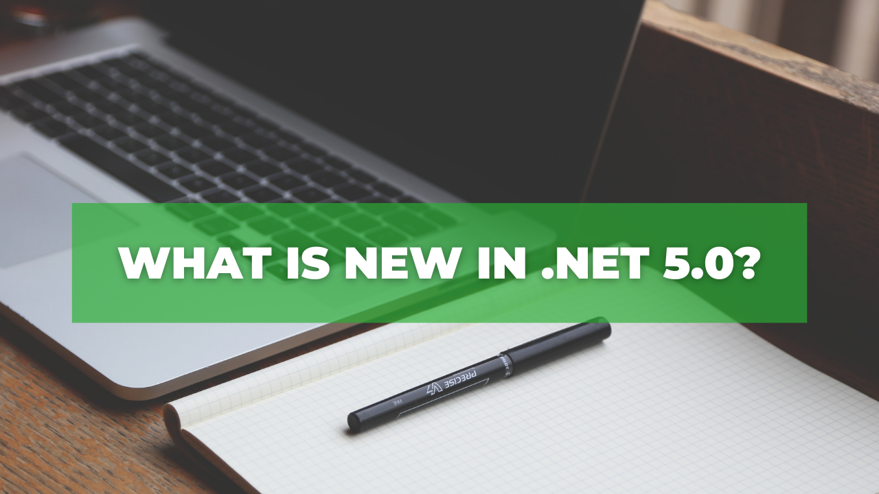 What is new in .NET 5.0?